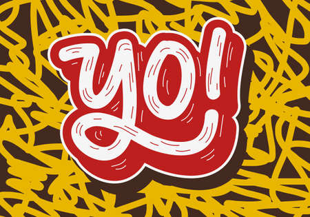 Yo Hip Hop Tag Graffiti Style Label Lettering. Vector Image. Stock Photo