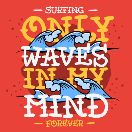 Surfing Surf Themed T Shirt Print Design Hand Drawn Traditional Old School Tattoo Aesthetic Flesh Body Art Influenced Drawing Vintage Inspired Illustration Vector Graphic.