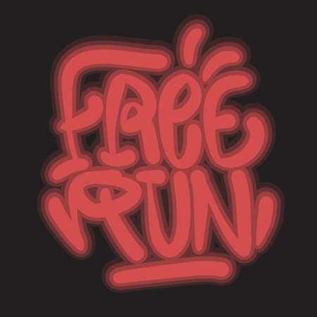 Free Run Brush Lettering Type Design Graffiti Tag Style Glow Light Effect Vector Graphic.