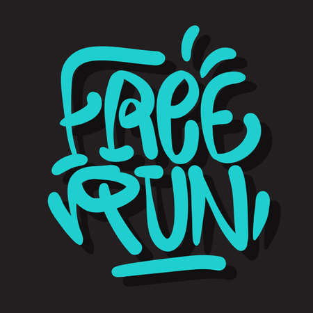 Free Run Brush Lettering Type Design Graffiti Tag Style Vector Graphic.
