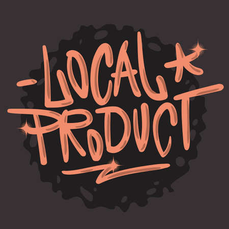 Local Product Hand Drawn Brush Lettering Calligraphy Graffiti Tag Style Type Design Vector Graphic
