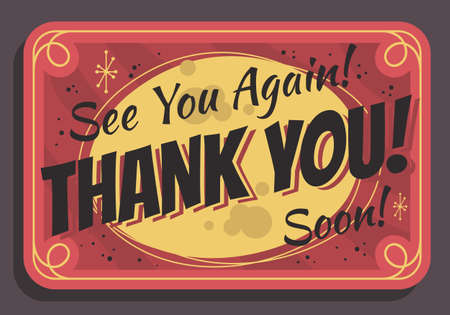 Thank You Sign See You Again Soon Typographic Vintage Influenced Business Sign Vector Design.