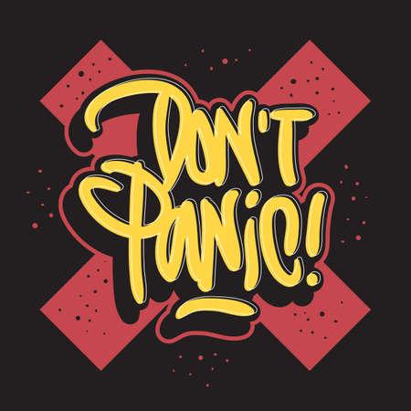 Dont Panic Motivational Slogan Hand Drawn Lettering Vector Design. Çizim