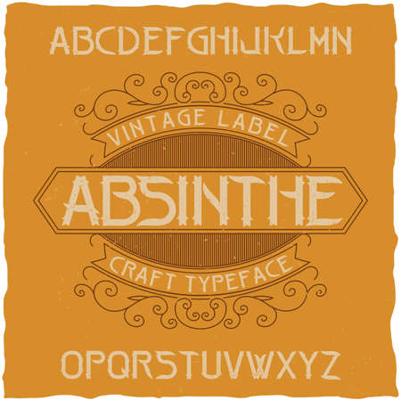 gothic style: Absinthe label font and sample label design with decoration. Handcrafted font, good to use in any vintage style labels. Illustration