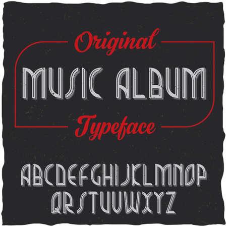 Vintage label typeface named Music Album. Good font to use in any vintage labels Ilustração