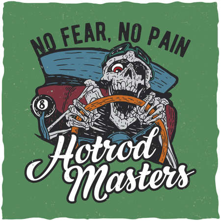 Hotrod masters t-shirt label design with illustration of angry dead hotrod driver