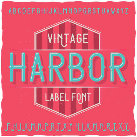 gothic style: Vintage label font named Harbor. Good to use in any creative labels.