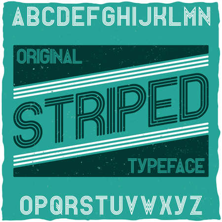 Striped vintage label typeface. Best for posters, headlines and graphic design in retro style. Uppercase glyphs set. Illustration