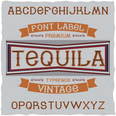 gothic style: Vintage label font named Tequila. Good to use in any retro design labels of alcohol drinks.
