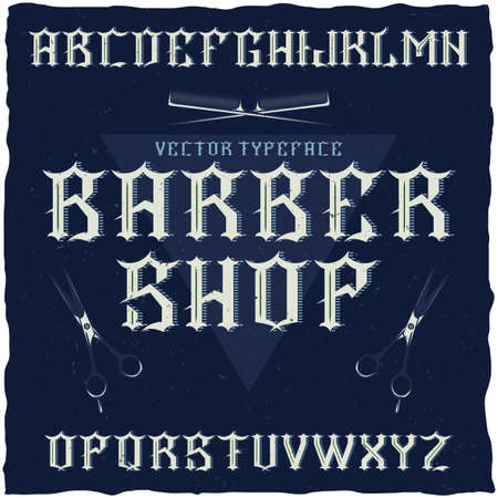 gothic style: Barber Shop label font and sample label design with decoration and ribbon. Vintage font, good to use in any classic style labels.