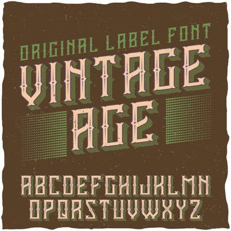 Vintage label typeface named Vintage Age. Good font to use in any vintage labels Ilustração