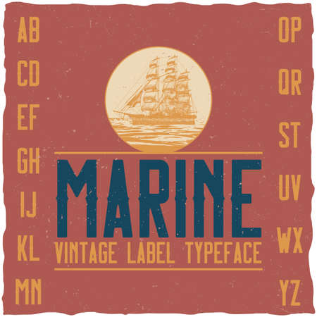 gothic style: Nautical vintage label typeface and sample label design. Strong font, good to use in any vintage style labels.