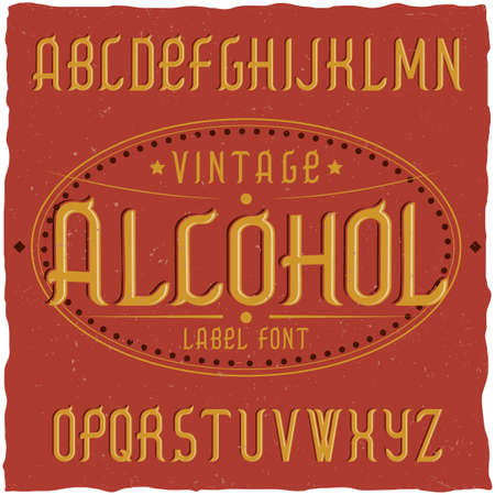 Vintage Label Typeface Named Alcohol Good Font To Use In Any Labels Vector