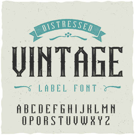 gothic style: Vintage label font. Good to use in any classic label design. Illustration