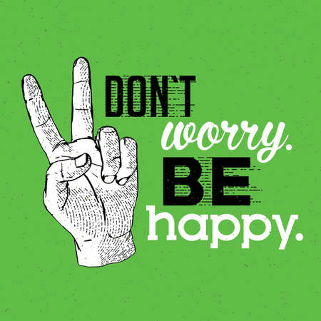 Informative tablet sign poster with phrase dont worry be happy.