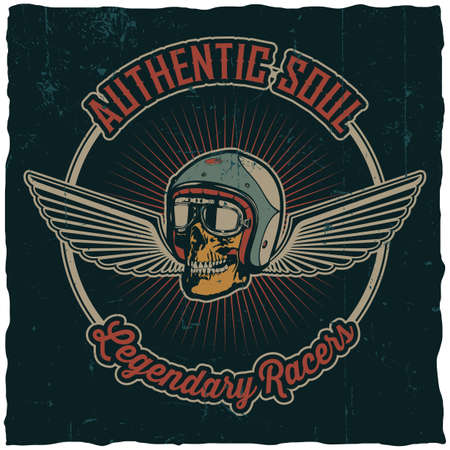 Authentic soul legendary racers poster with skull in helmet and two wings vector illustration