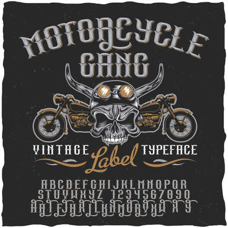 Motorcycle gang label typeface poster with skull at helmet and bikes