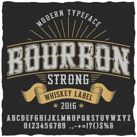Bourbon whiskey typeface poster to use in any vintage style labels Ilustração