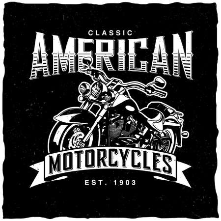 Classic american motorcycles poster with bike for t-shirts and greeting cards illustration.