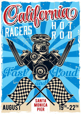 dragster: Hot rod theme vintage poster design with illustration of powerful engine.