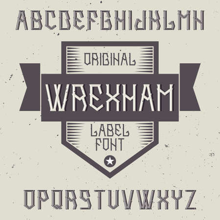Vintage label font named Wrexham. Good to use in any creative labels.