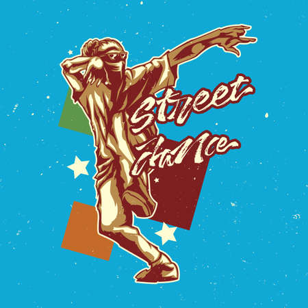 T-shirt or poster design with illustraion of street dancer