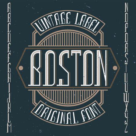 Vintage label font named Boston. Good to use in any creative labels. Ilustração