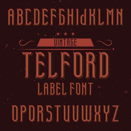 Vintage label font named Telford. Good to use in any creative labels. Ilustração