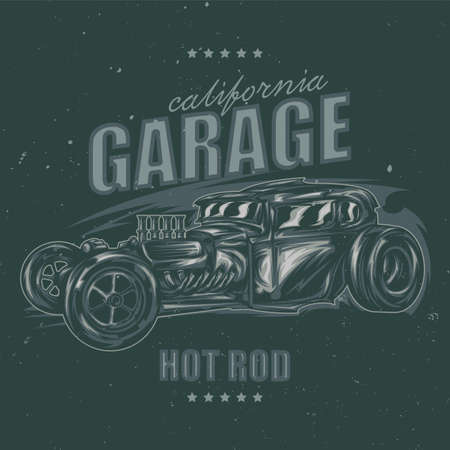 T-shirt or poster design with illustration of custom hot rod Illustration