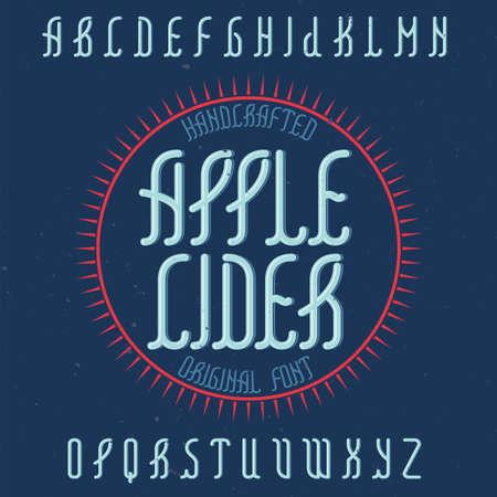 ビンテージ ラベルの書体では、アップル サイダーという名前。任意の型のラベルやロゴを使用する良いフォントです。