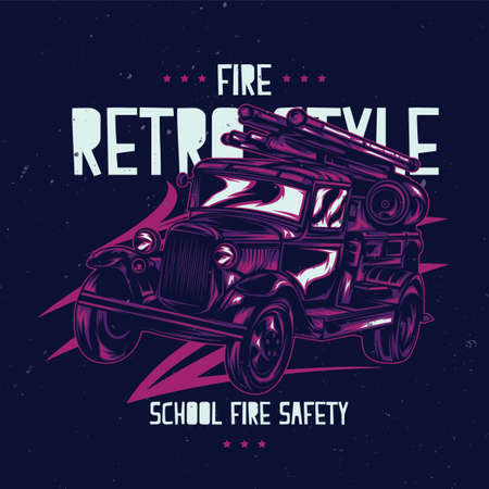 antique fire truck: T-shirt label design with illustration of vintage fire truck