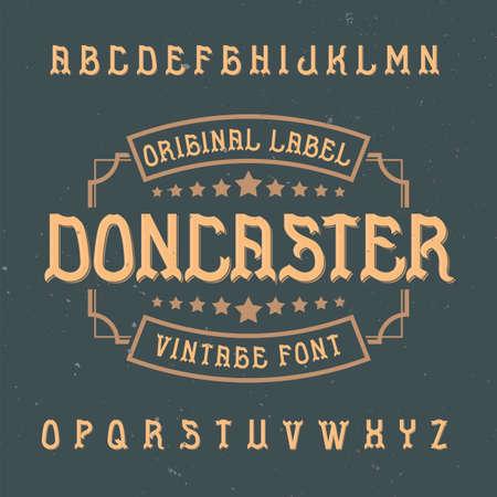 ビンテージ ラベル書体ドンカスターの名前。任意の型のラベルやロゴを使用する良いフォントです。
