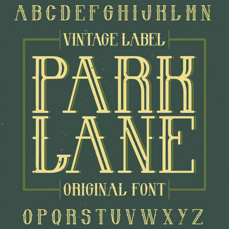 use by label: Vintage label typeface named Park Lane. Good font to use in any vintage labels or logo.