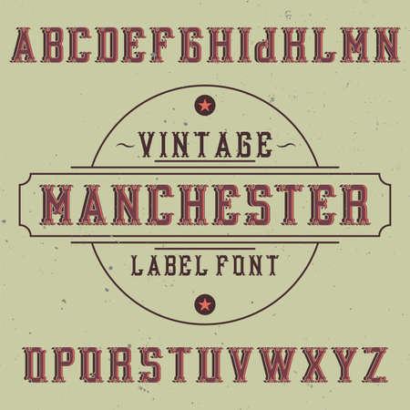 ビンテージ ラベルの書体は、マンチェスターを名前付き。任意の型のラベルやロゴを使用する良いフォントです。  イラスト・ベクター素材