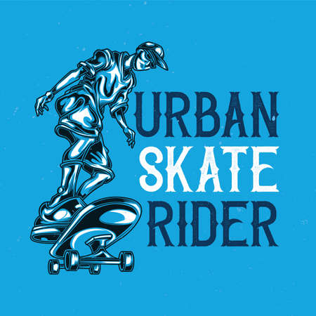 T-shirt or poster design with illustration of man on skate board