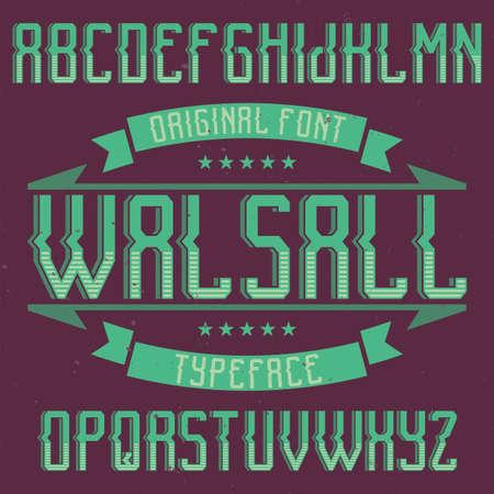 ビンテージ ラベル書体ウォールソールの名前。任意の型のラベルやロゴを使用する良いフォントです。