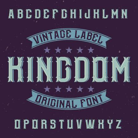 ビンテージ ラベル書体の名前の王国。任意の型のラベルやロゴを使用する良いフォントです。