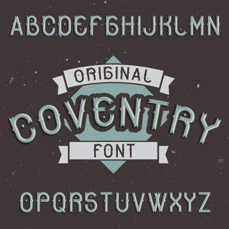 ビンテージ ラベルの書体は、コベントリーを名前付き。任意の型のラベルやロゴを使用する良いフォントです。