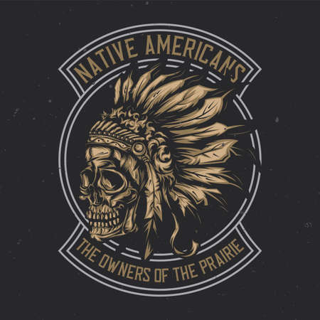 T-shirt or poster design with illustration of American Indian Chief Skull With Reklamní fotografie - 83485968