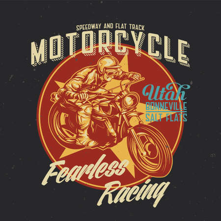 racing sign: T-shirt or poster design with illustration of classic man on motorcycle Illustration