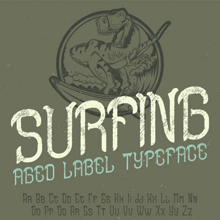 Original label typeface named Surfing. Good to use in any label design.