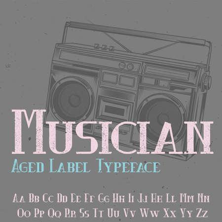 Original label typeface named Musician. Good to use in any label design. Ilustração