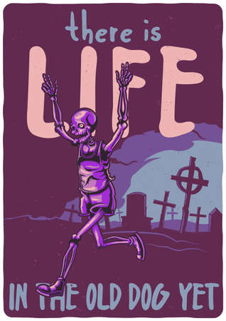 T-shirt or poster design with illustration of skeleton running from the cemetery.