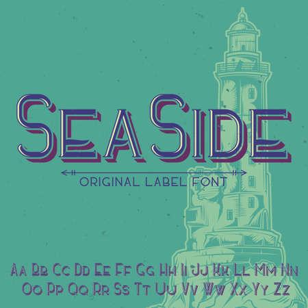 Original label typeface named SeaSide.