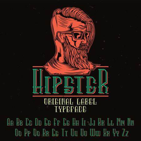 Original label typeface named Hipster. Good to use in any label design.