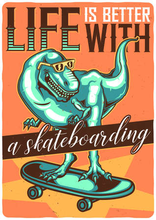 T-shirt or poster design with illustration of dino on skateboard.