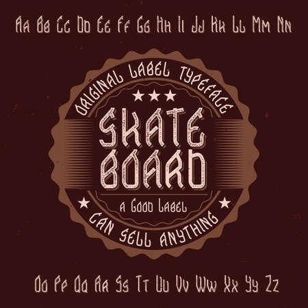 Original label typeface named Skateboard. Good to use in any label design.