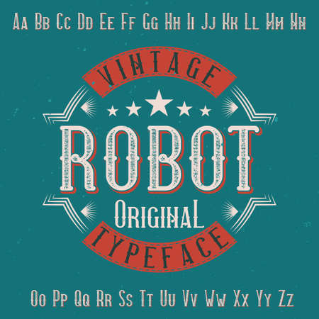 Original label typeface named Robot. Good to use in any label design.