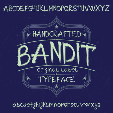 Original label typeface named Bandit. Good to use in any label design.