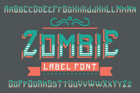 Original label typeface named Zombie. Good to use in any label design.